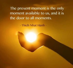 The-present-moment-is-the-only-moment-available-to-us-and-it-is-the-door-to-all-moments